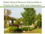 make natural resource stewardship a priority for your hoa and community