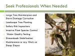 seek professionals when needed