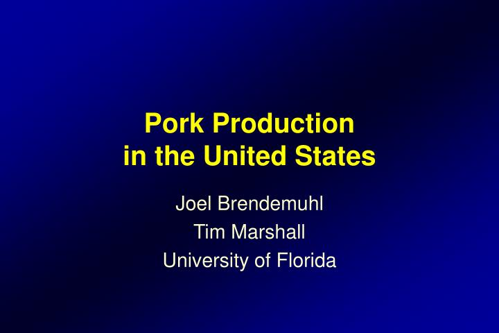 Pork production in the united states