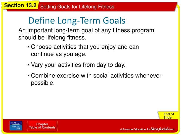 Define Long-Term Goals