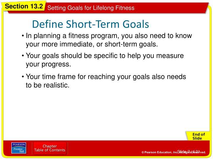 Define Short-Term Goals