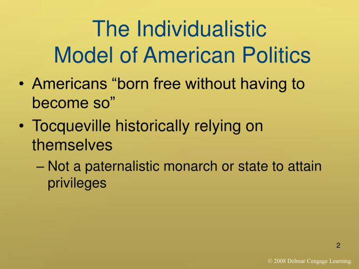 The individualistic model of american politics