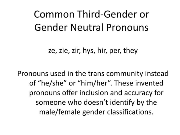 Common Third-Gender or