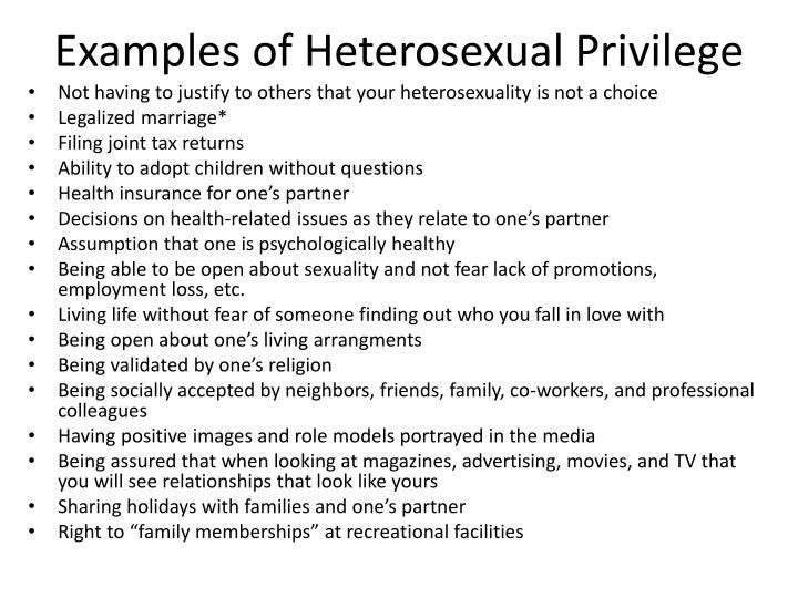 Examples of Heterosexual Privilege