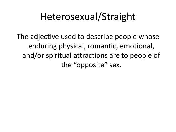 Heterosexual/Straight