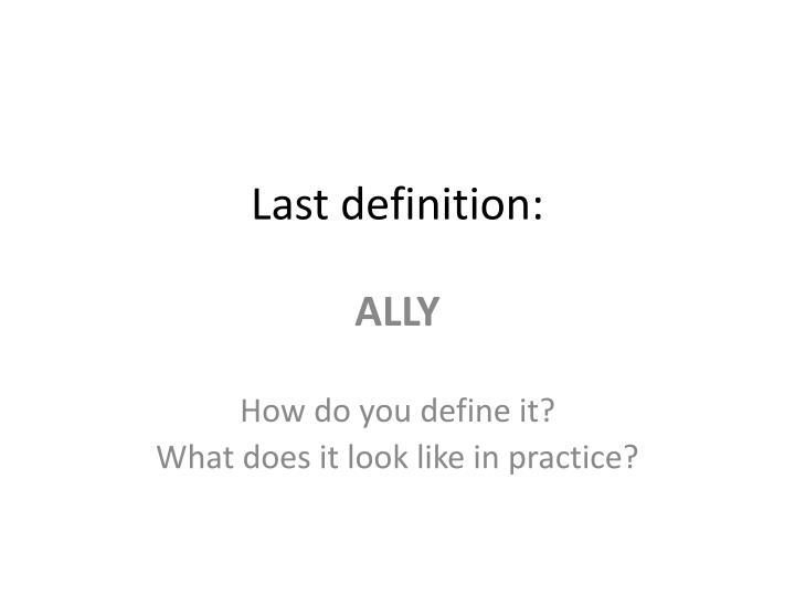 Last definition:
