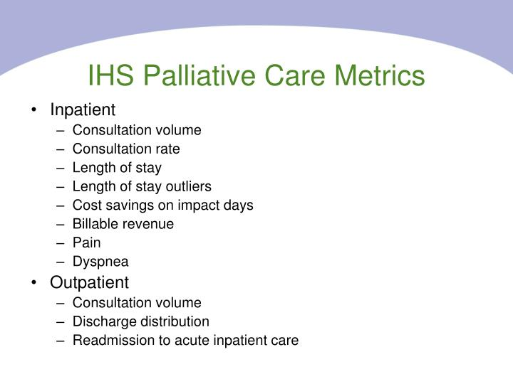 IHS Palliative Care Metrics