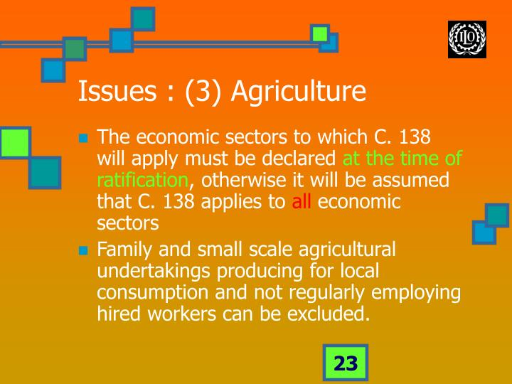 Issues : (3) Agriculture