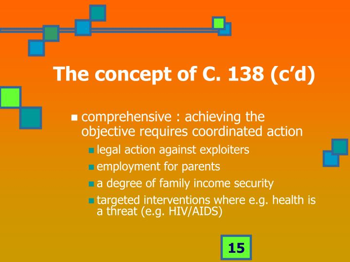 The concept of C. 138 (c'd)