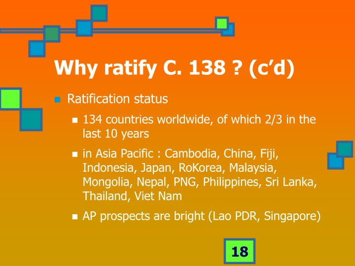 Why ratify C. 138 ? (c'd)