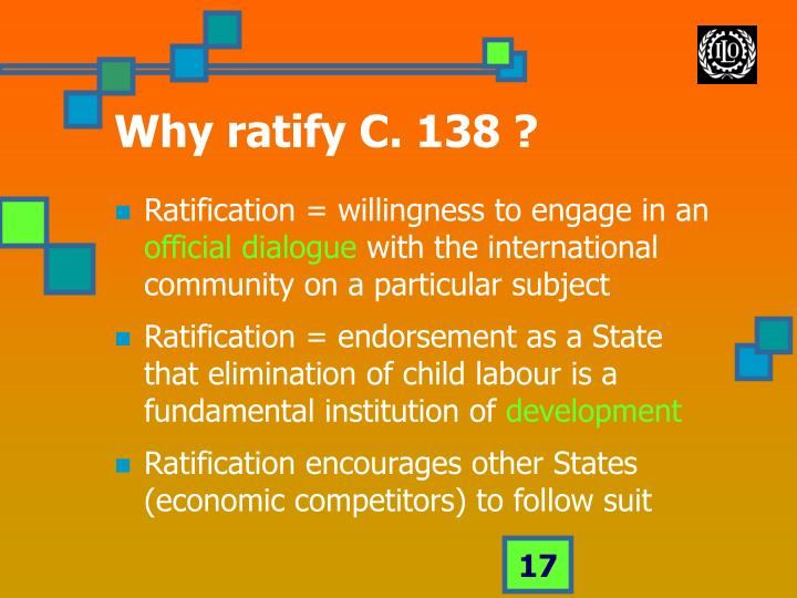 Why ratify C. 138 ?