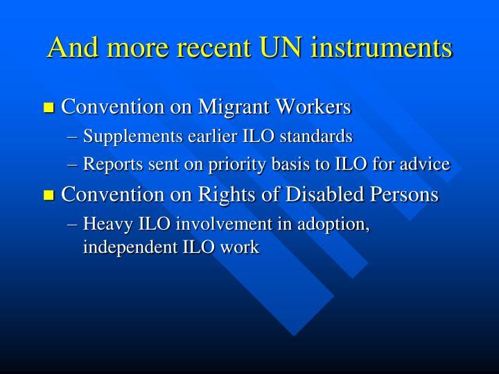 And more recent UN instruments