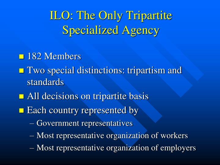 ILO: The Only Tripartite