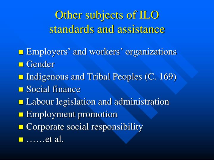 Other subjects of ILO