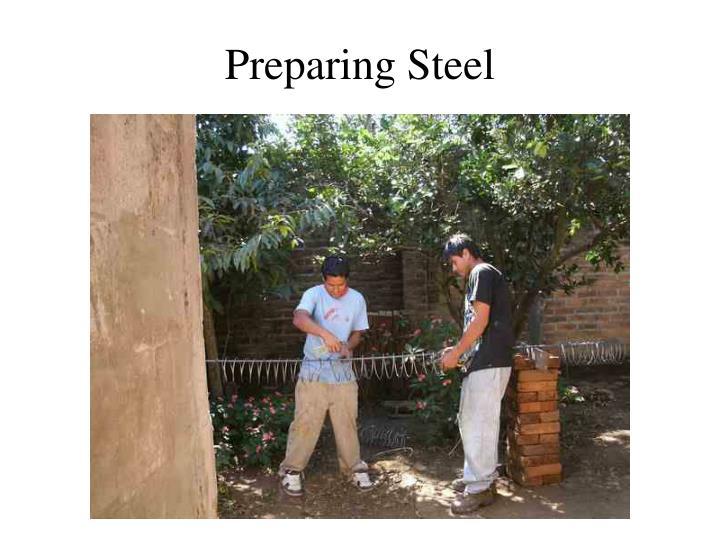 Preparing Steel