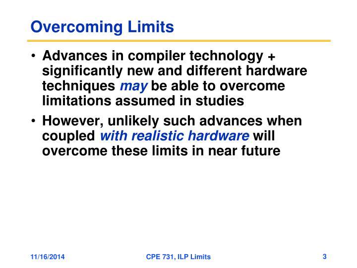 Overcoming Limits