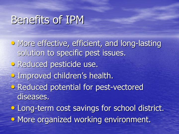 Benefits of IPM