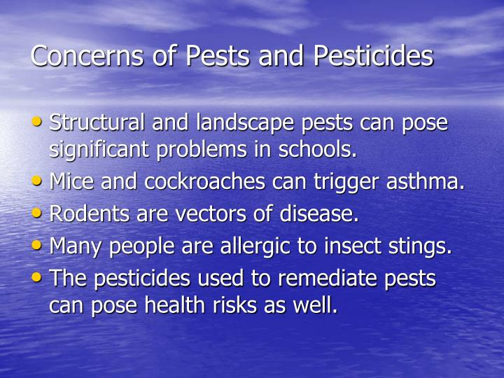 Concerns of Pests and Pesticides
