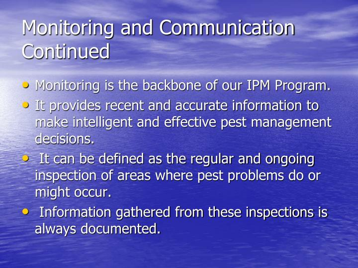 Monitoring and Communication Continued