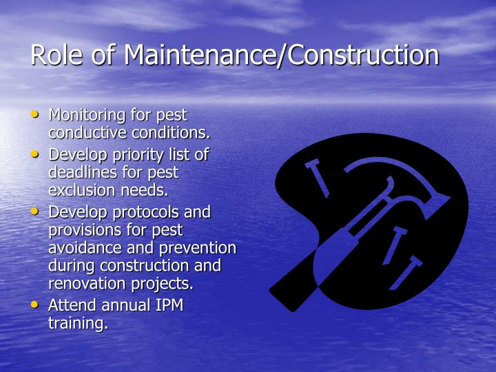 Role of Maintenance/Construction