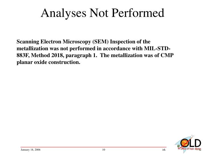 Analyses Not Performed