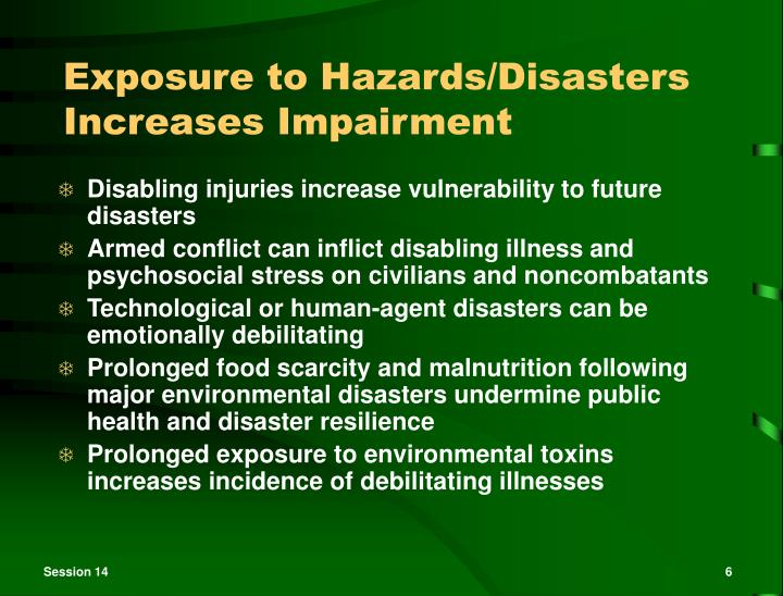 Exposure to Hazards/Disasters Increases Impairment