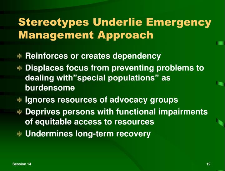 Stereotypes Underlie Emergency Management Approach