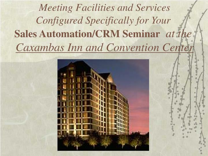 Meeting Facilities and Services