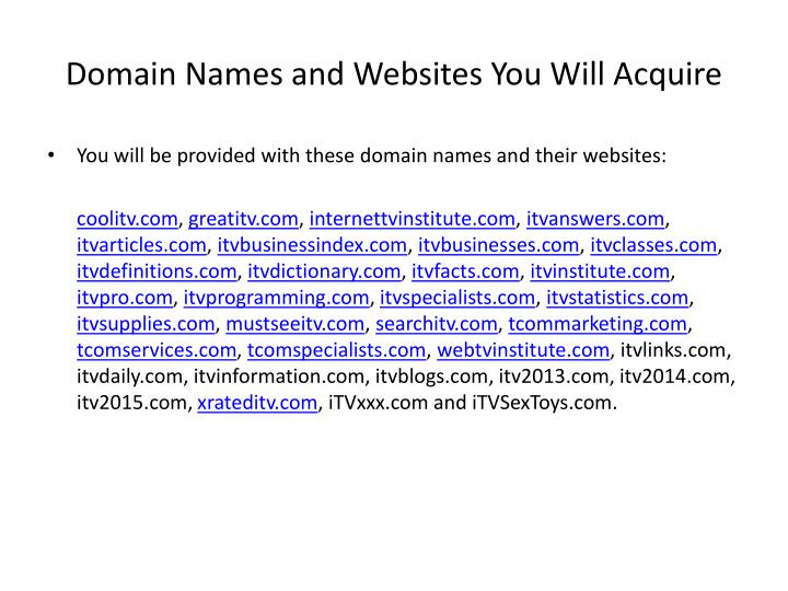 Domain names and websites you will acquire