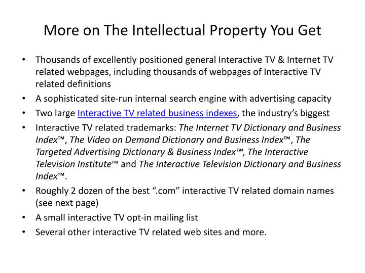 More on The Intellectual Property You Get