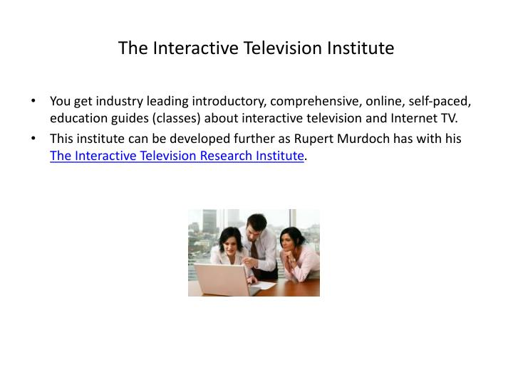 The Interactive Television Institute