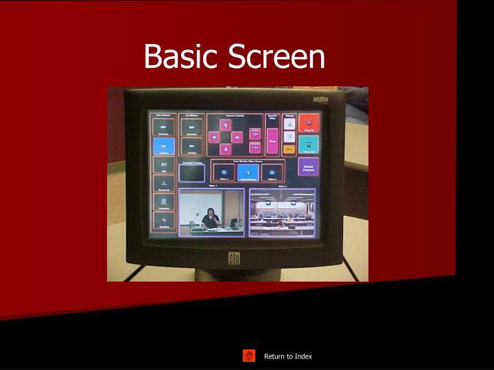 Basic Screen