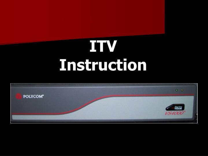 ITV                  Instruction