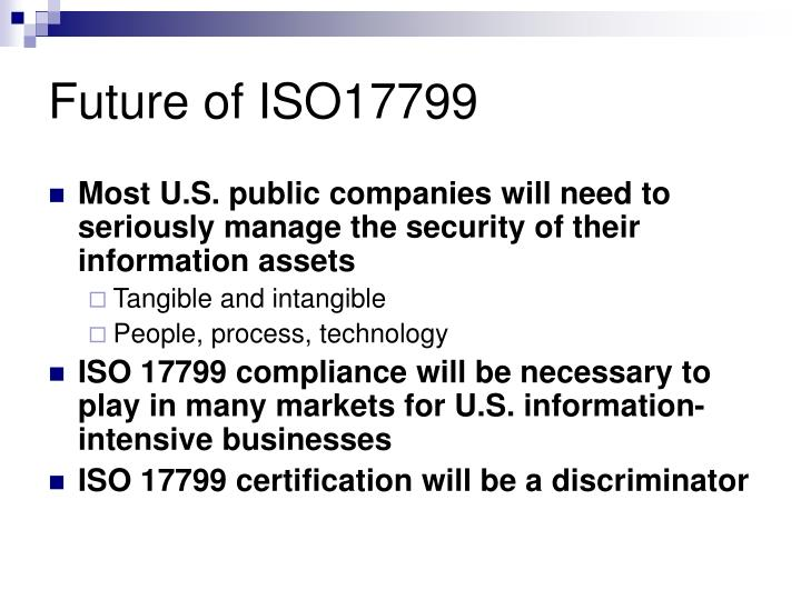 Future of ISO17799
