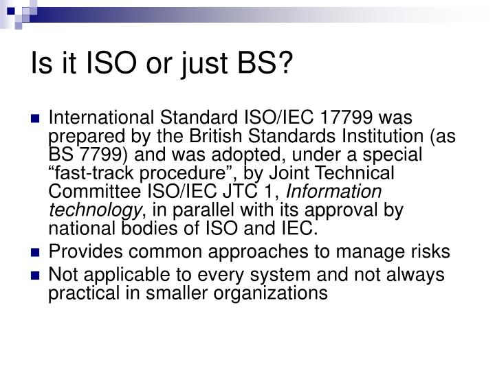 Is it iso or just bs