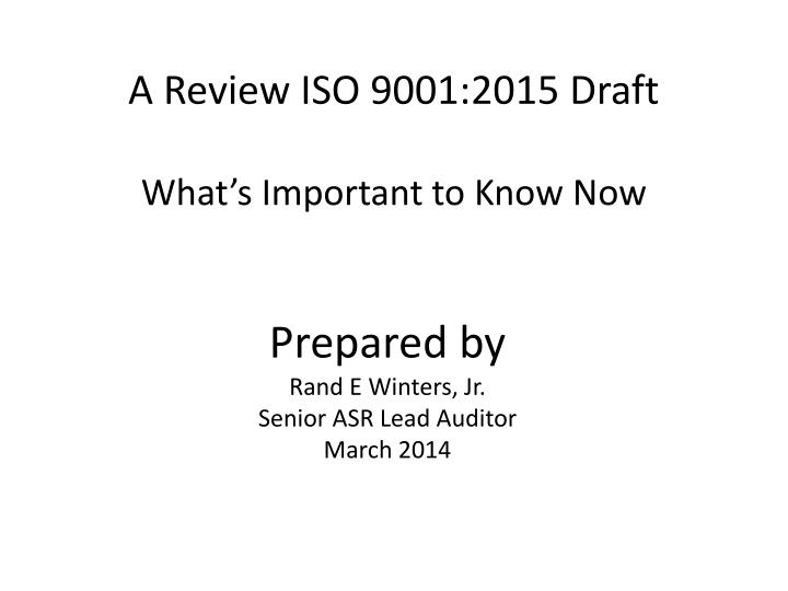 A Review ISO 9001:2015 Draft
