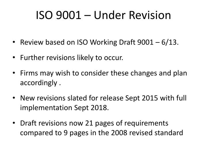 ISO 9001 – Under Revision
