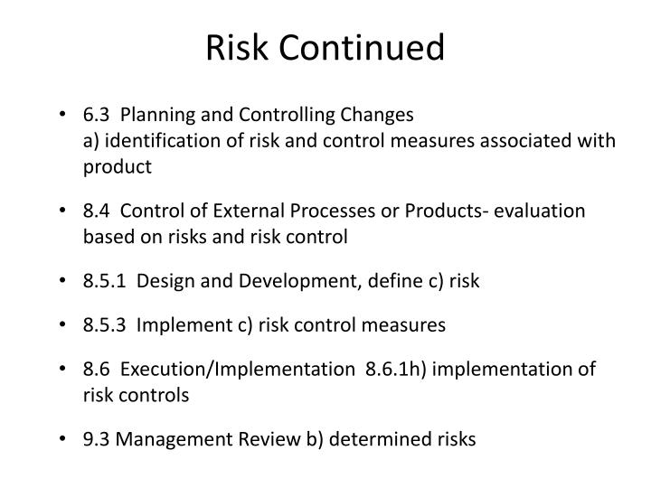 Risk Continued