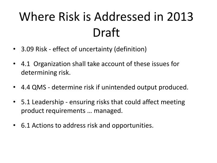 Where Risk is Addressed in 2013 Draft