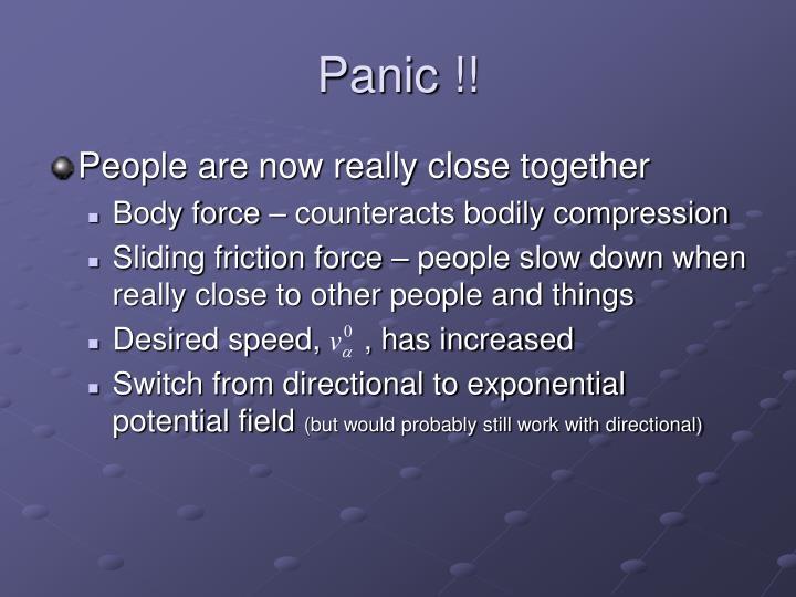 Panic !!