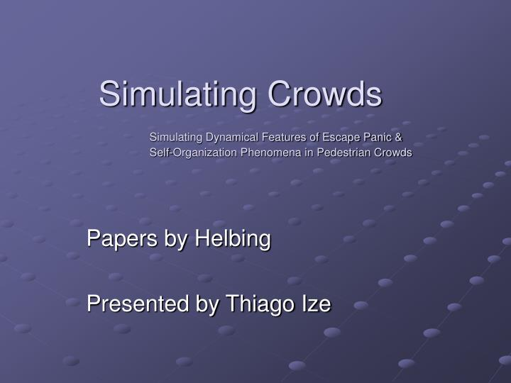 Simulating Crowds
