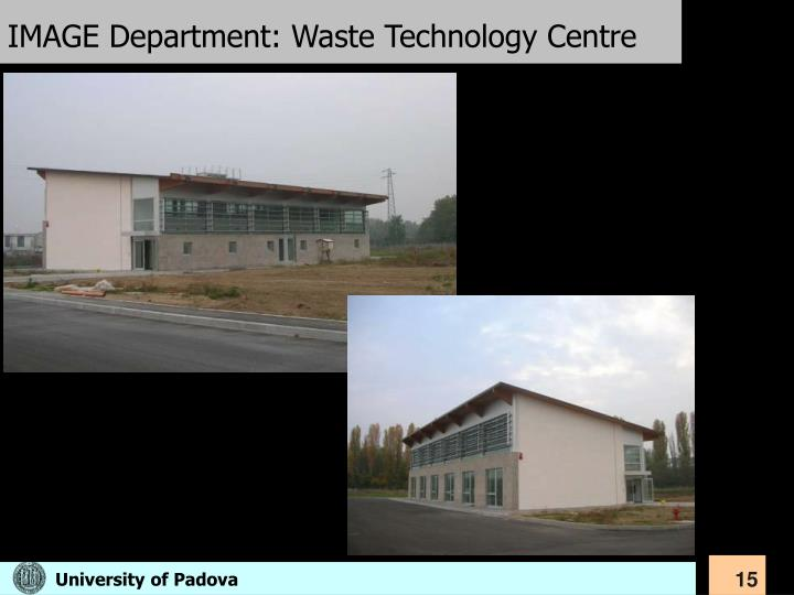IMAGE Department: Waste Technology Centre