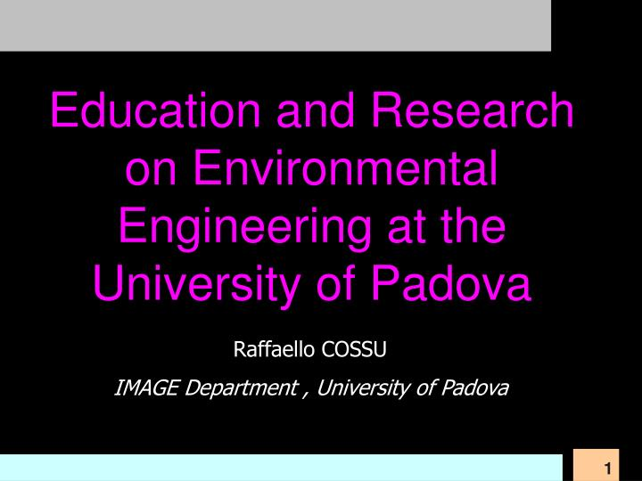 Education and Research on Environmental Engineering at the University of Padova