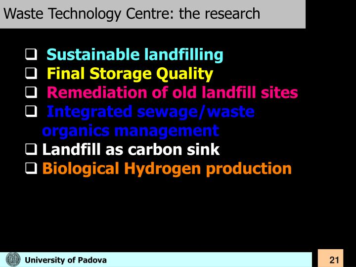Waste Technology Centre: the research
