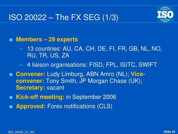 ISO 20022 – The FX SEG (1/3)