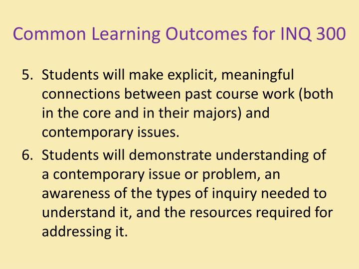 Common Learning Outcomes for INQ 300