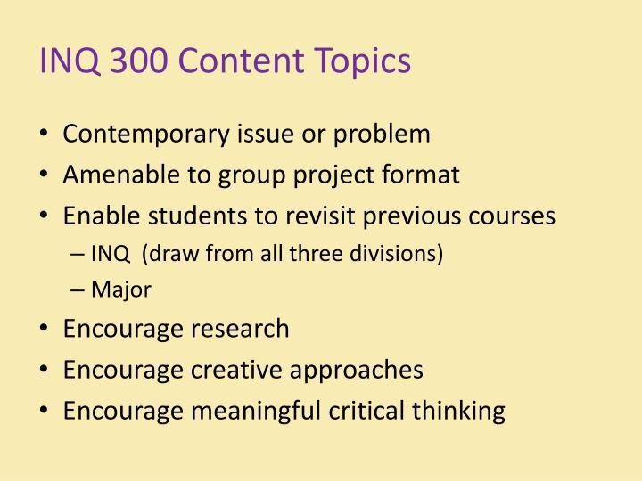 INQ 300 Content Topics