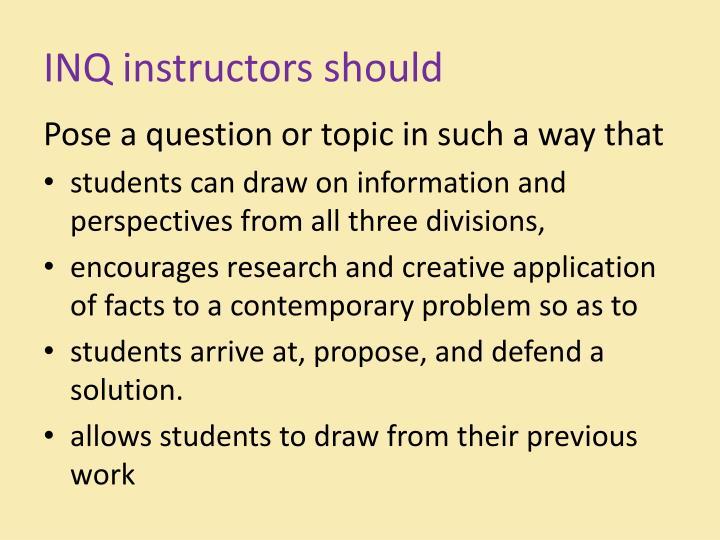 INQ instructors should