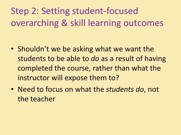 Step 2: Setting student-focused