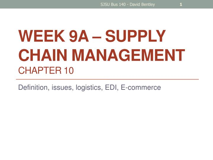 Week 9a supply chain management chapter 10